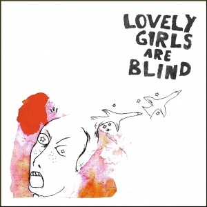 [cover] Lovely Girls Are Blind - Lovely Girls Are Blind
