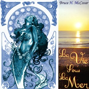 [cover] Bruce H. McCosar - La vie sous la mer